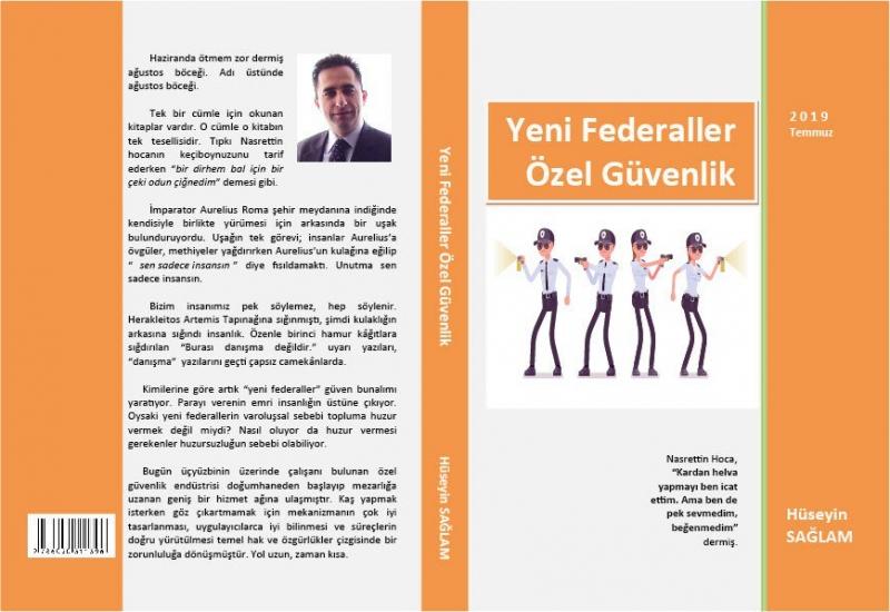 Hüseyin Sağlam'ın 'Yeni Federaller Özel Güvenlik' Kitabı Dikkat Çekti