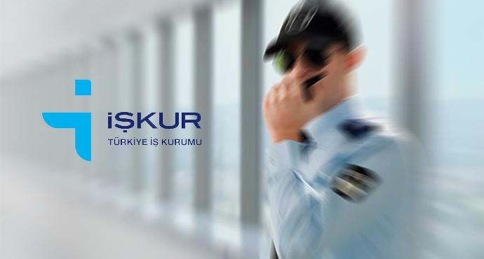 İŞKUR'dan Silahlı - Silahsız 814 Güvenlik Görevlisi Alımı!