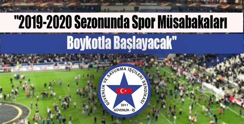 Süper Lig, Boykotla Başlayacak