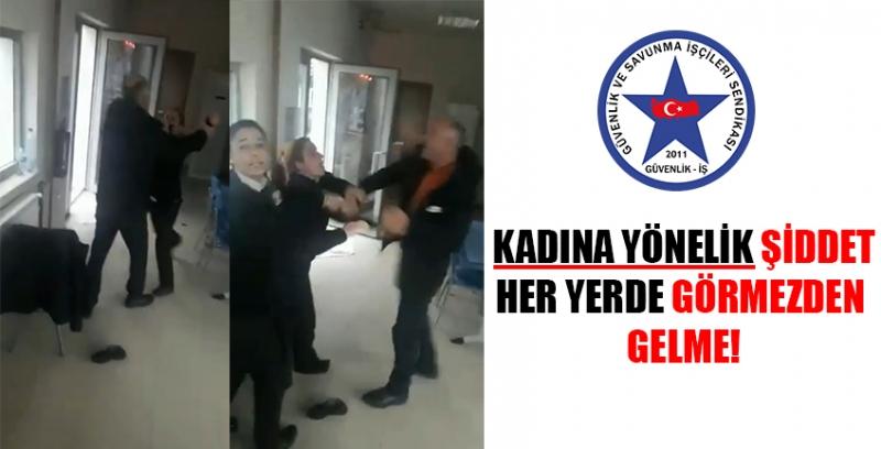 Kadın Güvenliğe Yapılan Şiddete, Güvenlik-İş'ten Açıklama