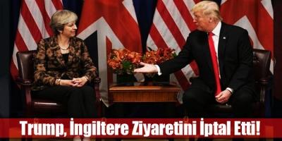 ABD Başkanı Trump, İngiltere gezisini iptal etti