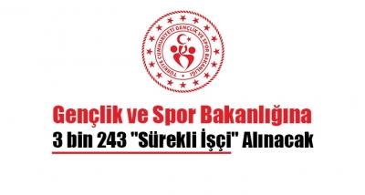 Gençlik ve Spor Bakanlığına 3 bin 243