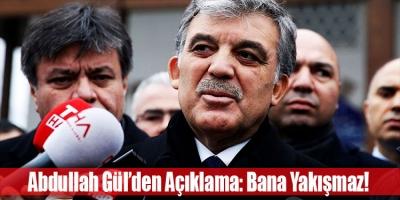 Gül'den Açıklama: Polemiğe girmek bana yakışmaz!