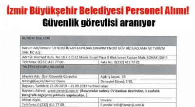 İzmir Büyükşehir Belediyesi Personel Alımı! Güvenlik görevlisi aranıyor