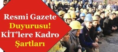 KİT'lerdeki Taşeron İşçilerin Gözü Kulağı Kadrodaydı,Resmi Gazete Yayımlandı