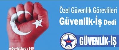 Türk-İş'e Bağlı Güvenlik-İş Sendikasına Rekor Katılım ''Özel Güvenlikler Sendikaya Üye Oldu''