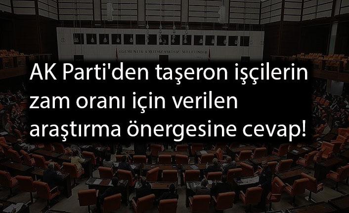 AK Parti'den taşeron işçilerin zam oranı için verilen araştırma önergesine cevap!