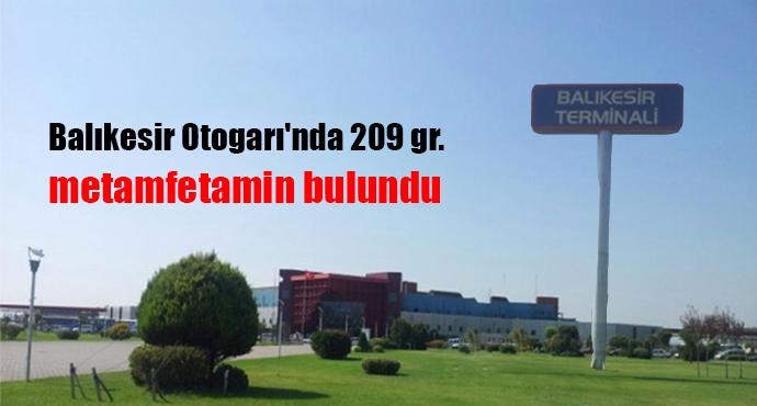 Balıkesir Otogarı'nda 209 Gram Metamfetamin Bulundu