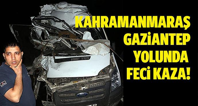 Gaziantep'te Zıhlı Para Nakil Aracı Kamyonla Çarpıştı 1 Özel Güvenlik Görevlisi öldü, 1 yaralı