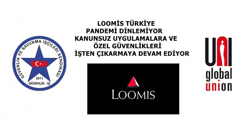 Güvenlik-İş Sendikası, LOOMİS Türkiye Kanunsuz Uygulamalara ve İşten Çıkarmalara Devam Ediyor