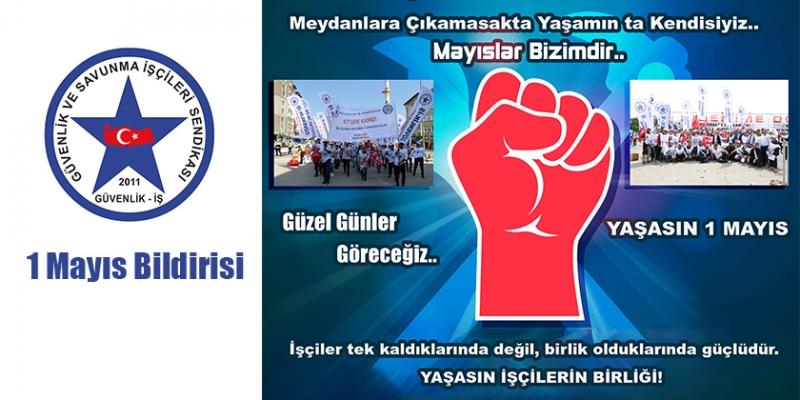 Güvenlik-İş Sendikası Mayıslar Bizimdir, 1 Mayıs İşçi Bayramı Kutlu Olsun