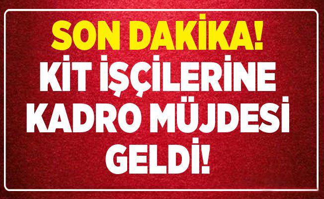 Resmi Gazete İle KİT Çalışanlarına Son Dakika Kadro Müjdesi Geldi!