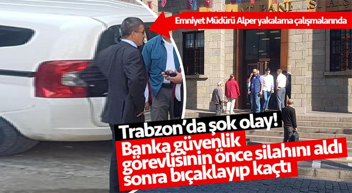 Trabzon'da Güvenlik Görevlisine Bıçaklı Saldırı
