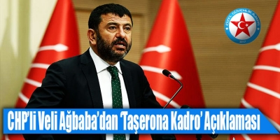 CHP'den Taşerona Kadro Açıklaması