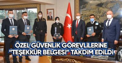 Özel Güvenlik Görevlilerine 'Teşekkür Belgesi' Takdim Edildi